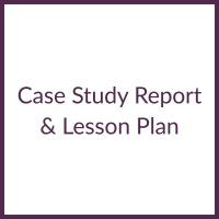 Case Study Report & Lesson Plan square